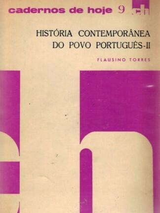 História Contemporânea do Povo Português - II de Flausino Torres