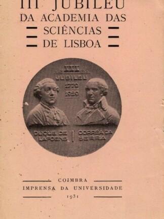 III Jubileu da Academia das Sciências Lisboa de Júlio Dantas