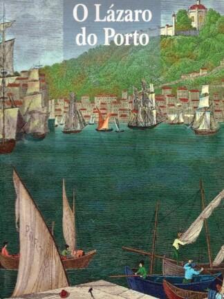 O Lázaro do Porto de Cristina Norton