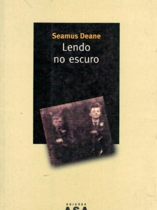 Lendo no Escuro de Seamus Deane