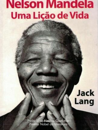 Nelson Mandela, Uma Lição de Vida de Jack Lang