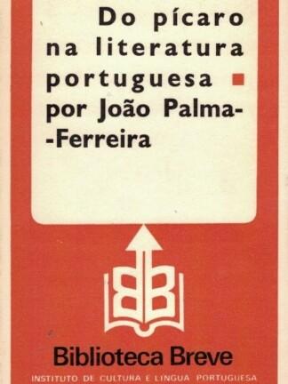 Do Pícaro na Literatura Portuguesa de João Palma-Ferreira
