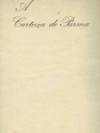 A Cartuxa de Parma de Stendhal
