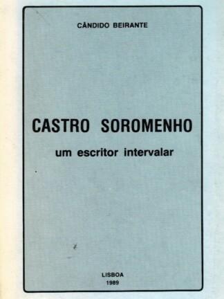 Castro Soromenho, um escritor intervalar de Cândido Beirante