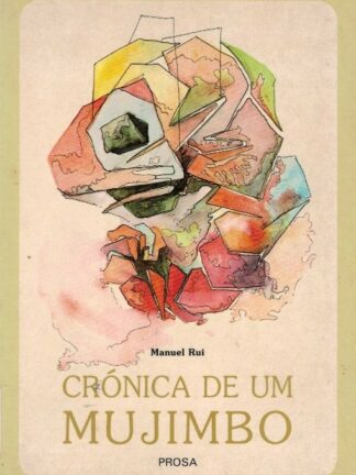 Crónica de um Mujimbo de Manuel Rui