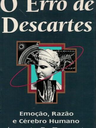 O Erro de Descartes de António R. Damásio