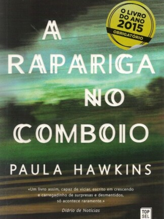 A Rapariga do Comboio de Paula Hawkins
