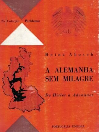 A Alemanha Sem Milagre de Heinz Abosch