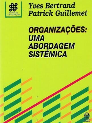 Organizações: Uma Abordagem Sistemática de Yves Bertrand
