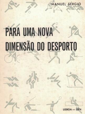Para Uma Nova Dimensão do Desporto de Manuel Sérgio