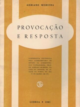 Provocação e Resposta de Adriano Moreira