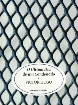 O Último Dia de um Condenado de Victor Hugo