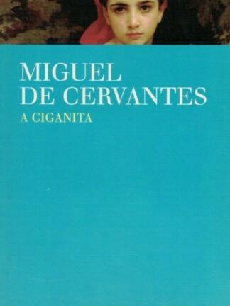 A Ciganita de Miguel de Cervantes