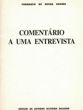 Comentário a uma Entrevista de Torquato de Sousa Soares