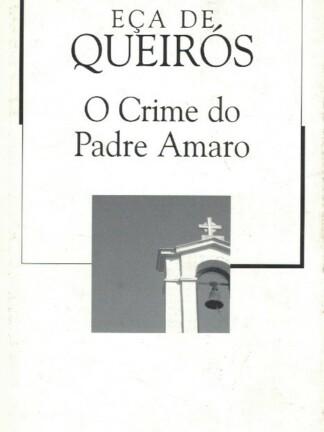 O Crime do Padre Amaro de Eça de Queirós