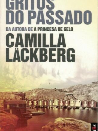 Gritos do Passado de Camila Lackberg