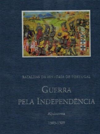 Guerra pela Independência de Luís Miguel Duarte