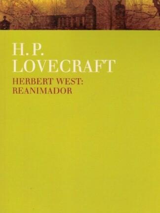 Herbert West: Reanimador de H. P. Lovecraft