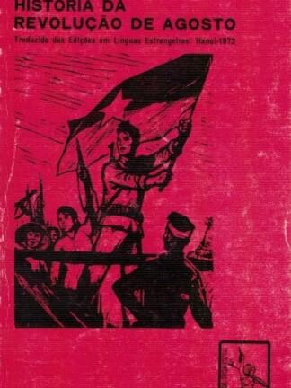 História da Revolução de Agosto de Maria Isabel Pinto Ventura