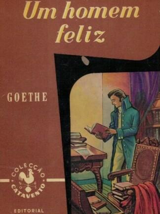 Um Homem Feliz de Goethe
