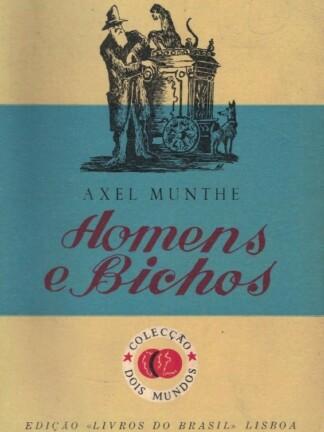 Homens e Bichos de Axel Munthe