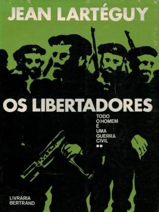 Libertadores de Jean Lartéguy