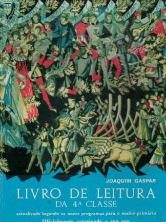 Livro de Leitura da 4ª Classe de Joaquim Gaspar