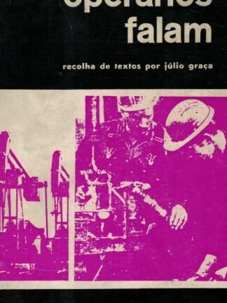 Operários Falam de Júlio Graça
