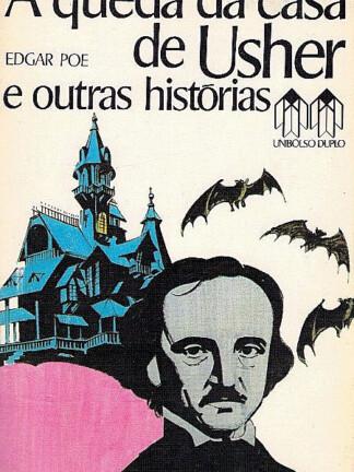A Queda da Casa de Usher e Outras História de Edgar Allan Poe