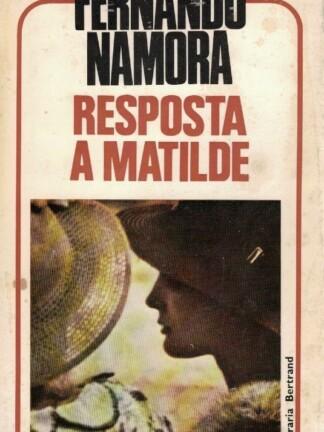 Resposta a Matilde de Fernando Namora