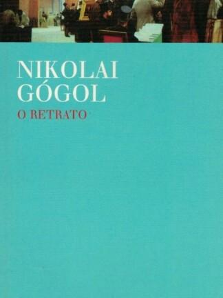 O Retrato de Nikolai Gogol