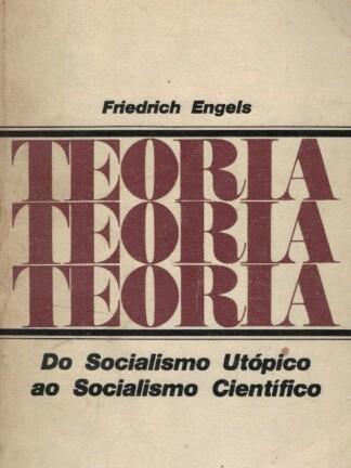 Do Socialismo Utópico ao Socialismo Científico de Friedrich Engels