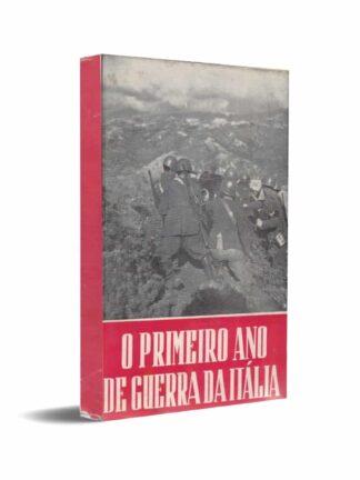 O Primeiro Ano de Guerra da Itália