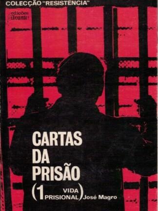 Cartas da Prisão de José Magro