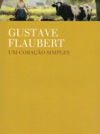 Um Coração Simples de Gustave Flaubert