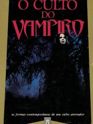O Culto do Vampiro de Jean-Paul Bourre
