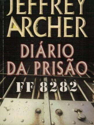 Diário da Prisão de Jeffrey Archer