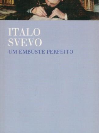 Embuste Perfeito de Italo Svevo