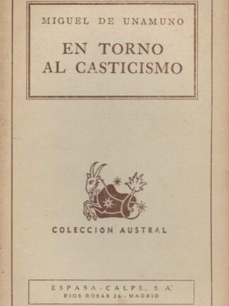 En Torno Al Casticismo de Miguel de Unamuno