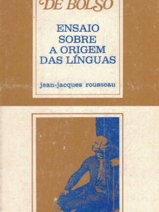 Ensaio Sobre a Origem das Línguas de Jean-Jacques Rousseau