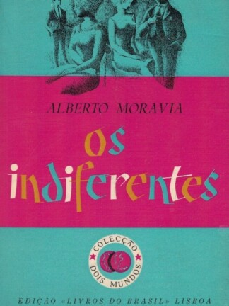 Os Indiferentes de Alberto Moravia