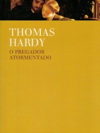 O Pregador Atormentado de Thomas Hardy