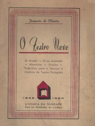 O Teatro Novo de Joaquim de Oliveira.