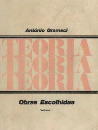 Obras Escolhidas de António Gramsci