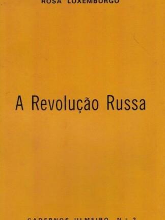 A Revolução Russa de Rosa Luxemburgo