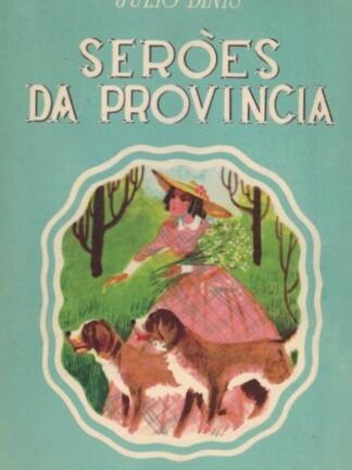 Serões da Província de Júlio Dinis