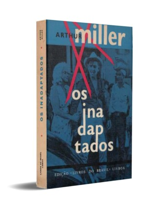 Os Inadaptados de Arthur Miller