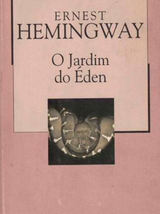 O Jardim do Éden de Ernest Hemingway