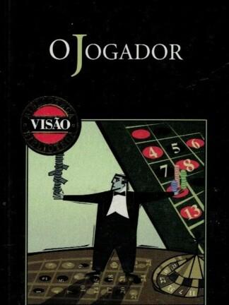 O Jogador de Fédor Dostoievski