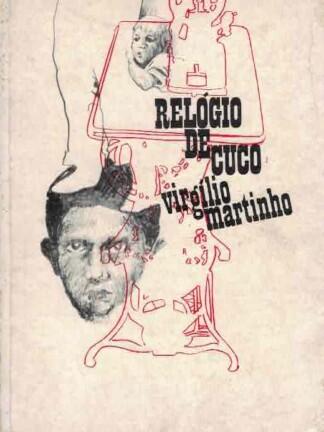 Relógio de Cuco de Virgílio Martinho